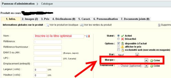 Sur Prestashop la marque, indispensable aux comparateurs, est a renseigner dans le premier bloc de la fiche produit