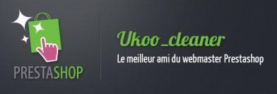 Facilitez la maintenance de Prestashop avec ukoo_cleaner pro