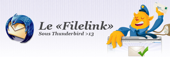 Le Filelink sous Thunderbird