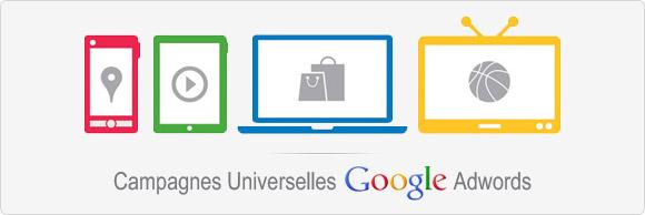 Test des campagnes universelles pour les liens sponsorisés adwords
