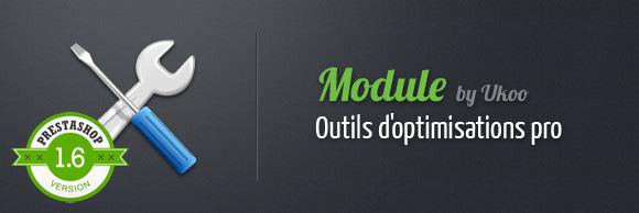 Outils d'optimisations pro PrestaShop 1.6