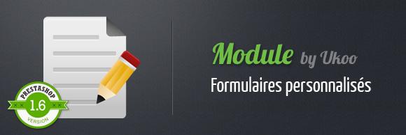 Module by Ukoo - Formulaires personnalisés pour PrestaShop 1.6