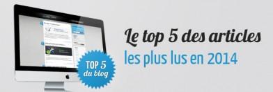 Le top 5 des articles les plus lus en 2014