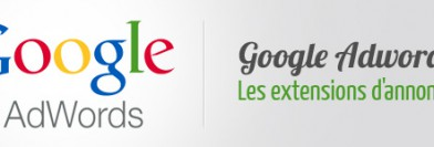 Google Adwords : les extensions d'annonce