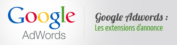 Extensions annonce Adwords