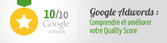 Améliorer Quality Score Google Adwords
