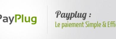 PayPlug – Le paiement Simple et Efficace