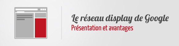 Réseau Display Google AdWords