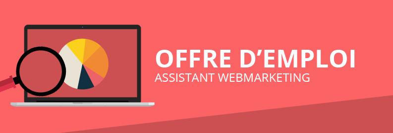 Offre d'emploi – Assistant Webmarketing Junior