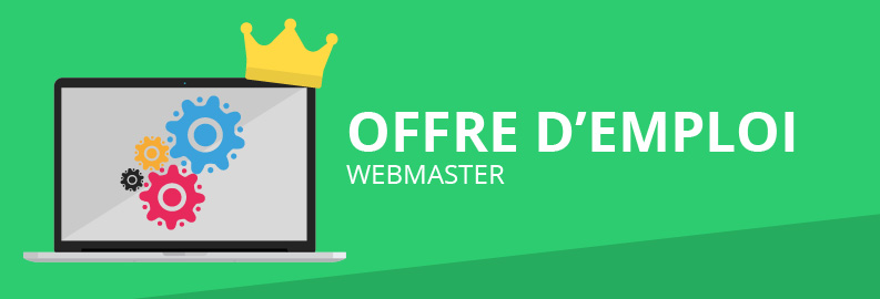 Offre d'emploi – Webmaster H/F
