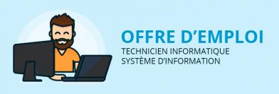 Technicien Informatique / Système d'information H/F
