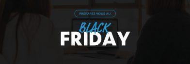 Comment se préparer au Black Friday 2018, l'événement décisif pour les e-commerçants ?